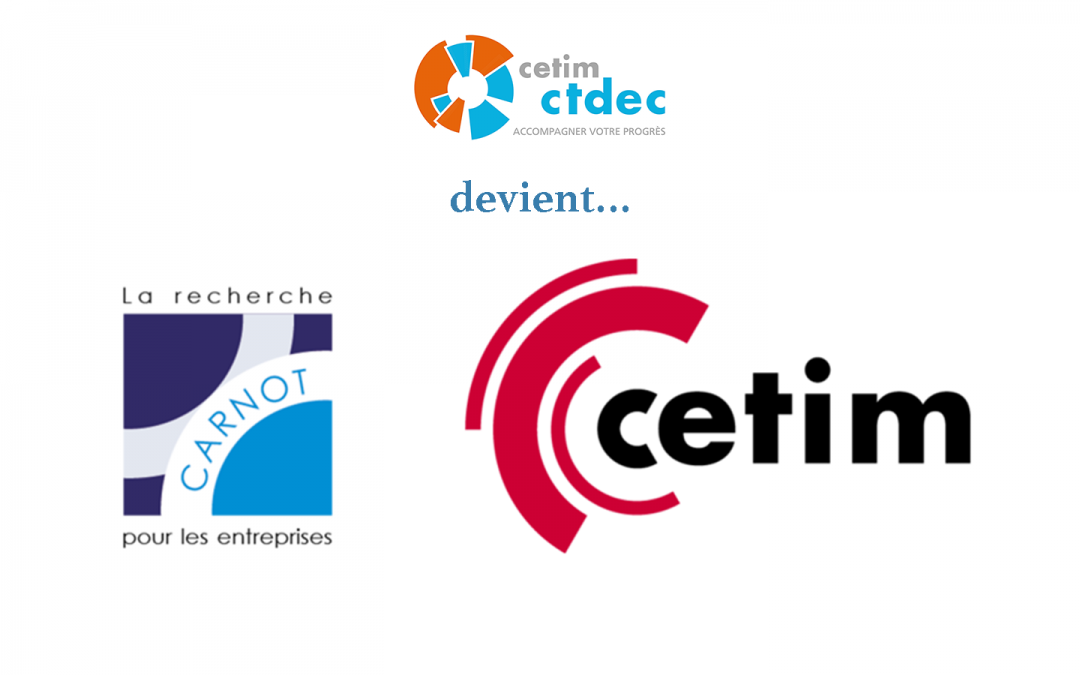 Le Cetim-Ctdec fusionne avec le Cetim !